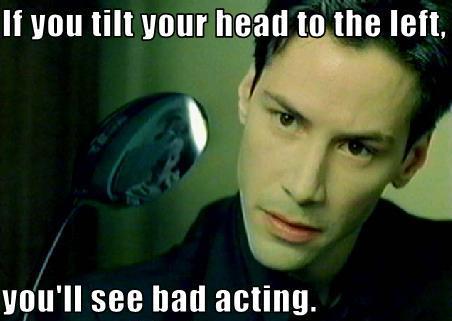 bad acting