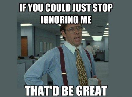 ignoring-me